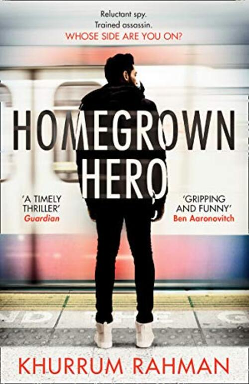 Homegrown Hero by Khurrum Rahman