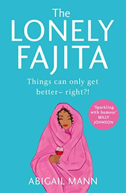 The Lonely Fajita by Abigail Mann