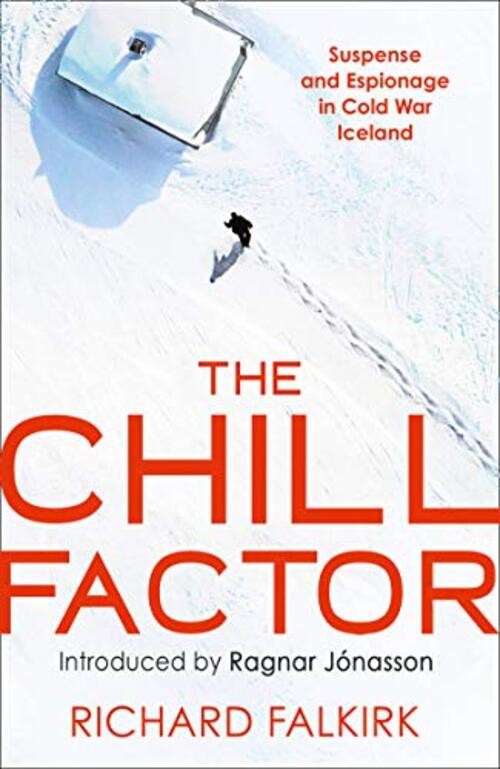 The Chill Factor by Richard Falkirk
