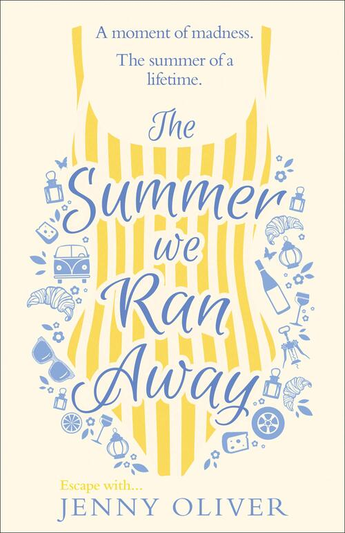 The Summer We Ran Away by Jenny Oliver
