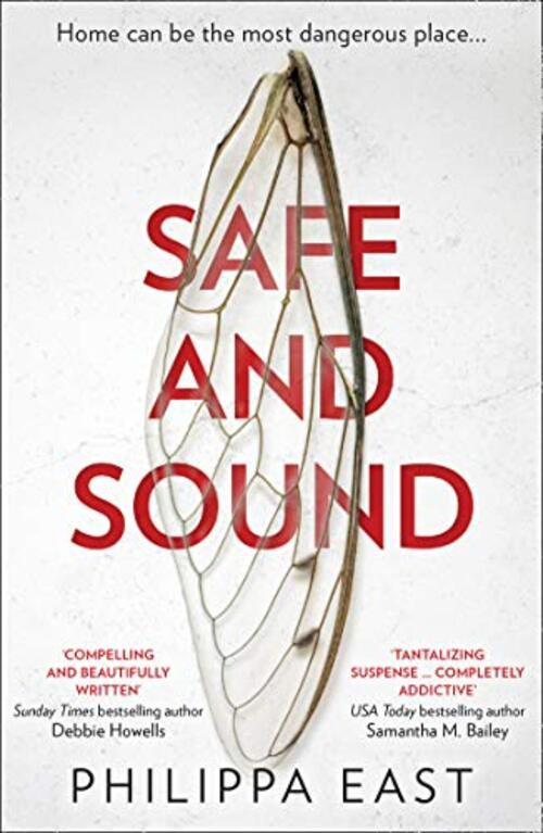 Safe and Sound by Philippa East