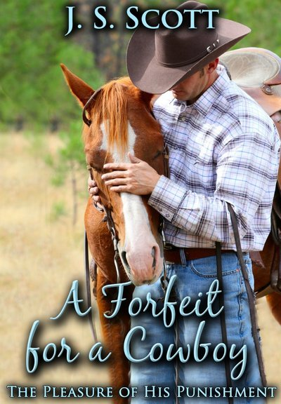 A FORFEIT FOR A COWBOY