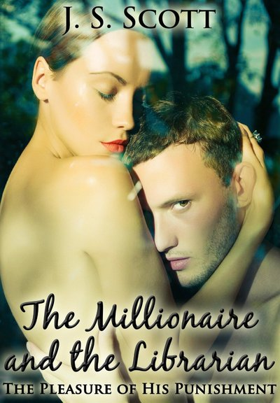 The Millionaire and the Librarian by J.S. Scott