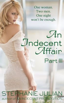 AN INDECENT AFFAIR PART 3