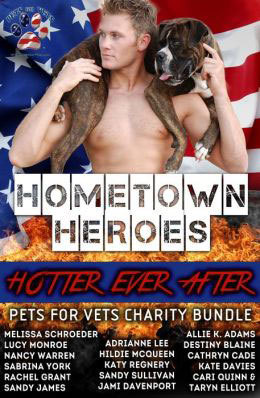 Hometown Heroes: Hotter Ever After by Adrianne Lee