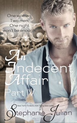 AN INDECENT AFFAIR PART 4