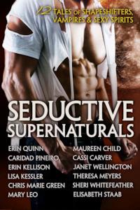 Seductive Supernaturals by Caridad Pineiro