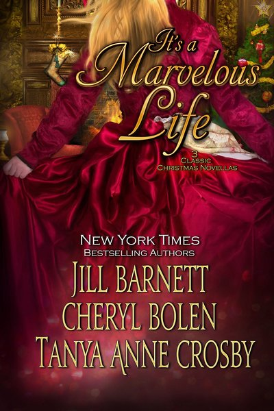 It's a Marvelous Life by Jill Barnett