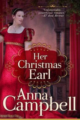 Her Christmas Earl: by Anna Campbell