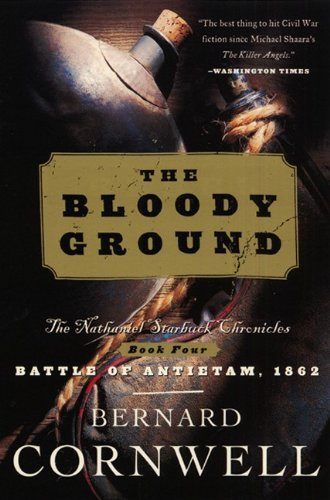 The Bloody Ground: by Bernard Cornwell