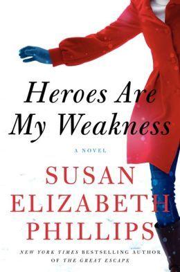 Heroes Are My Weakness by Susan Elizabeth Phillips