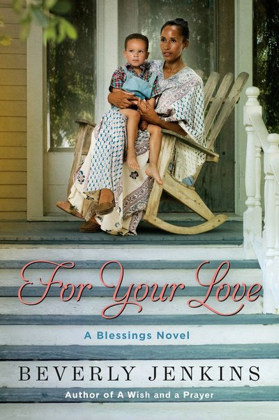 For Your Love by Beverly Jenkins