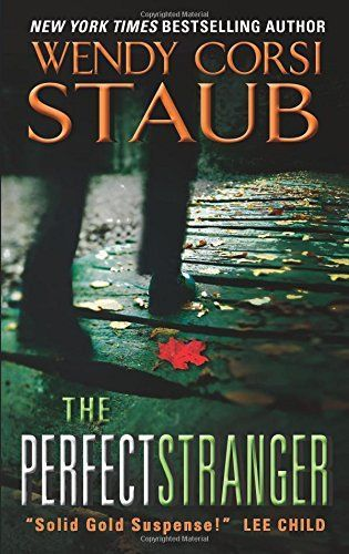 Review The Perfect Stranger By Wendy Corsi Staub Wendy Corsi