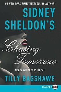 Sidney Sheldon's Chasing Tomorrow by Sidney Sheldon