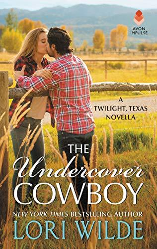 The Undercover Cowboy by Lori Wilde