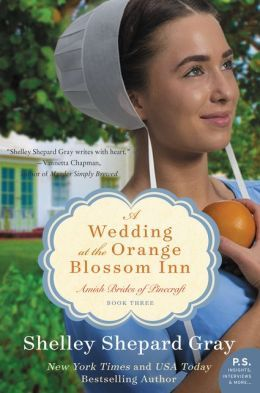 A Wedding at the Orange Blossom Inn by Shelley Shepard Gray