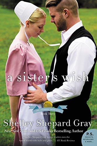 A Sister's Wish by Shelley Shepard Gray
