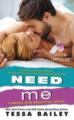 Need Me by Tessa Bailey