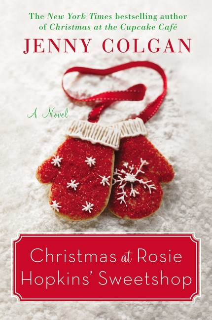 Christmas at Rosie Hopkins' Sweetshop by Jenny Colgan
