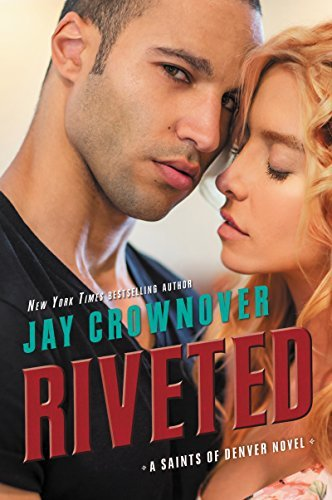 Riveted by Jay Crownover