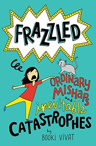 Frazzled #2: Ordinary Mishaps and Inevitable Catastrophes