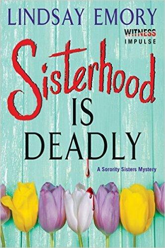 Sisterhood is Deadly by Lindsay Emory