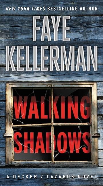 Walking Shadows by Faye Kellerman