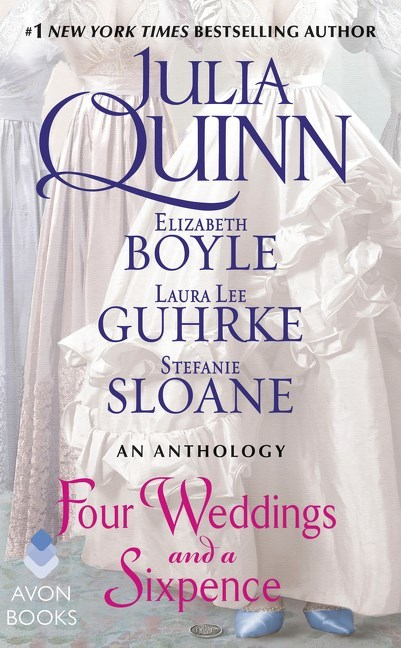 Four Weddings and a Sixpence by Elizabeth Boyle
