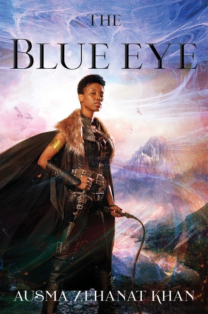 The Blue Eye by Ausma Zehanat Khan