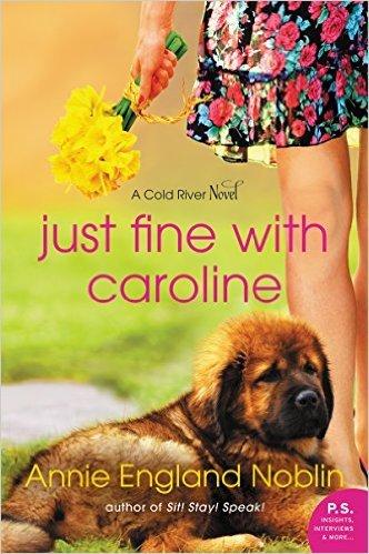 Just Fine with Caroline by Annie England Noblin