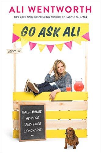 Go Ask Ali by Ali Wentworth