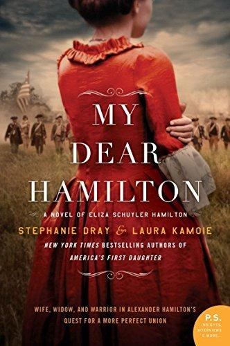 My Dear Hamilton by Stephanie Dray