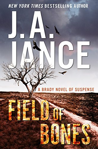 Field of Bones by J.A. Jance
