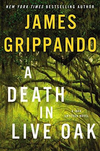 A Death in Live Oak by James Grippando