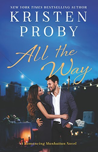 All the Way by Kristen Proby