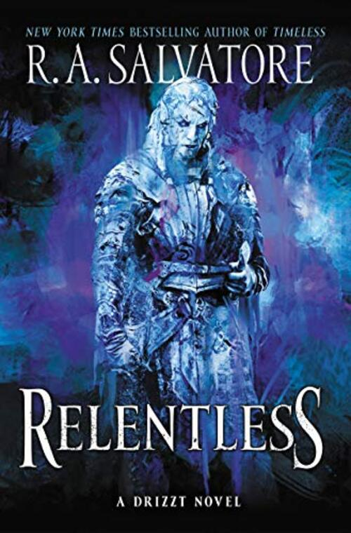 Relentless by R.A. Salvatore