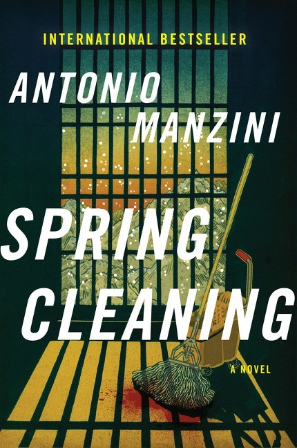 Spring Cleaning by Antonio Manzini