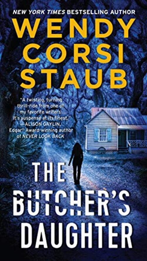 The Butcher's Daughter by Wendy Corsi Staub