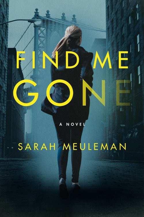 Find Me Gone by Sarah Meuleman