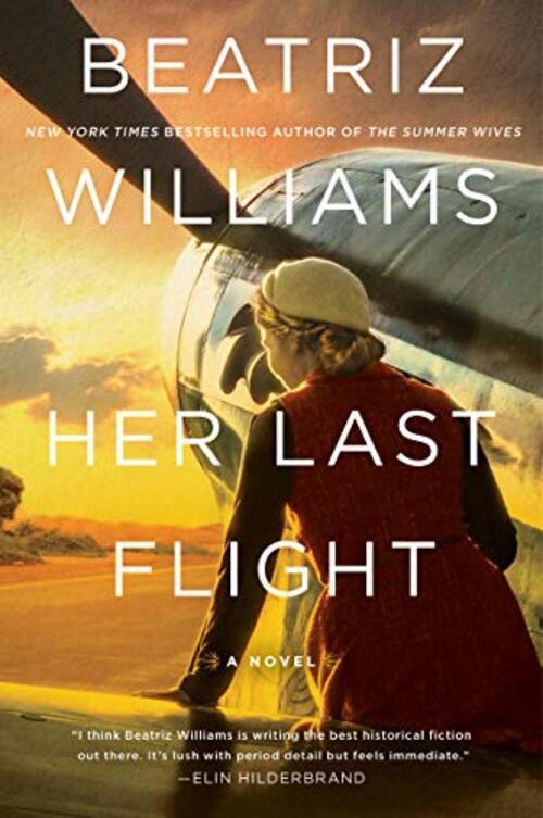 Her Last Flight by Beatriz Williams