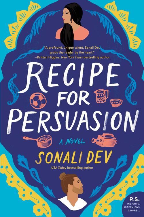 Recipe for Persuasion by Sonali Dev