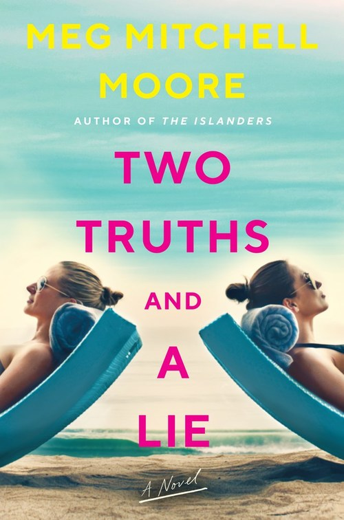 Two Truths and a Lie by Meg Mitchell Moore
