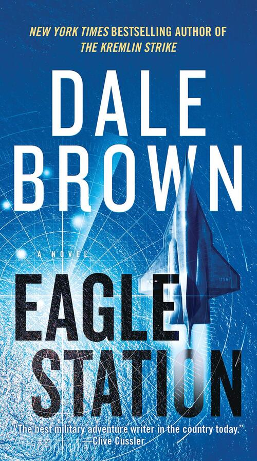 Eagle Station by Dale Brown
