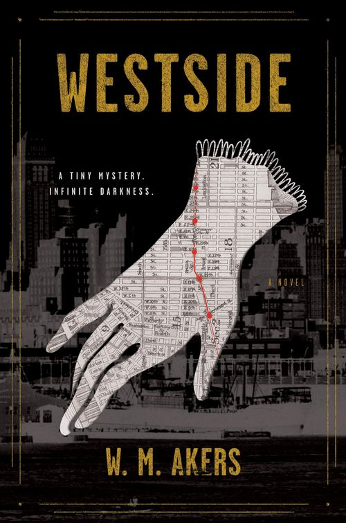 Westside by W.M. Akers