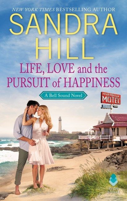 Life, Love and the Pursuit of Happiness by Sandra Hill