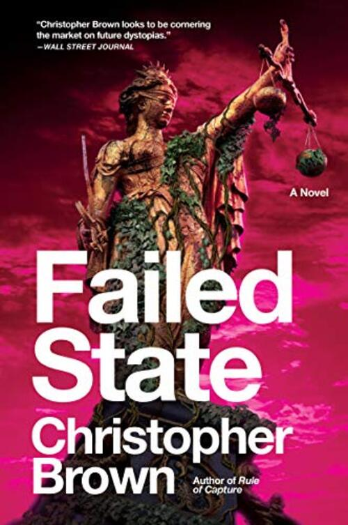 Failed State by Christopher Brown