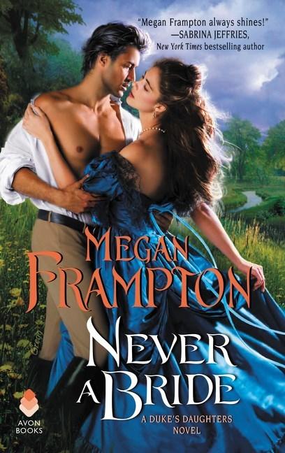 Never a Bride by Megan Frampton