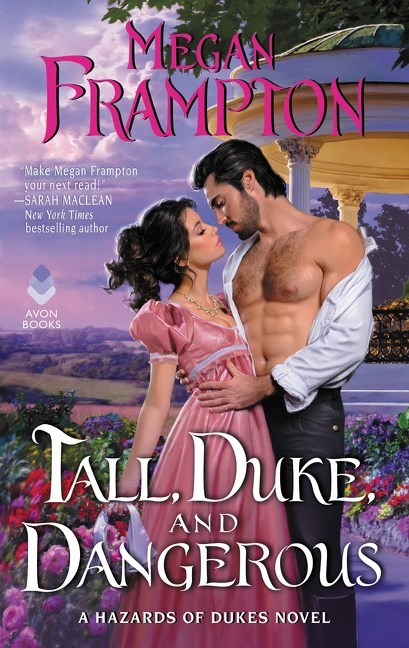 Tall, Duke, and Dangerous by Megan Frampton