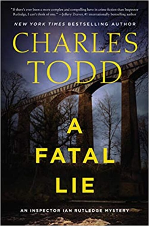 A Fatal Lie by Charles Todd