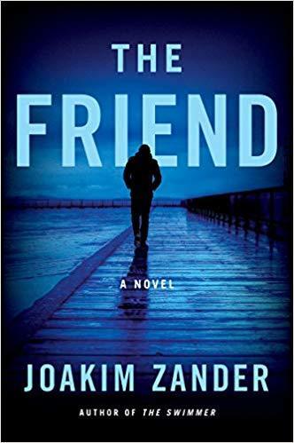 The Friend by Joakim Zander